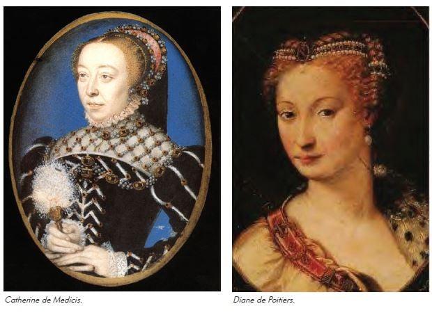Catherine de Medicis and Diane de Poitiers.