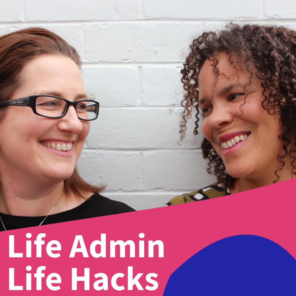 Mia Northrop's podcast Life Admin Life Hacks